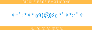 Circle face emoticons/emojis